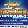Âge Tendre - La Tournée des idoles !